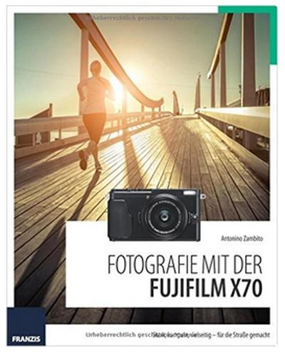 Buch: Fotografie mit der Fujifilm X70