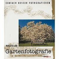 Buch: Michael Busselle - Gartenfotografie