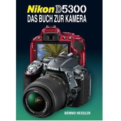 Buch: Nikon D5300 - Das Buch zur Kamera