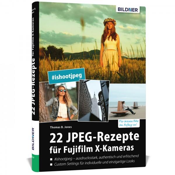 Buch: 22 JPEG-Rezepte für Fujifilm X-Kameras