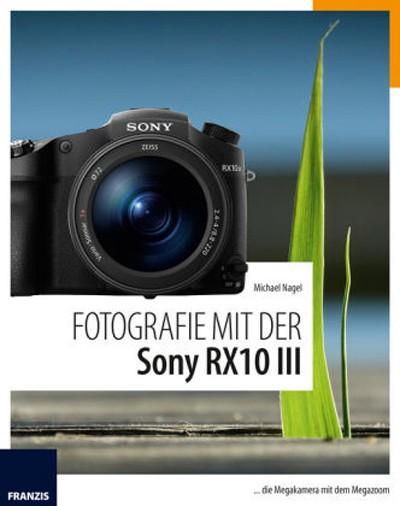 Buch: Fotografie mit der Sony RX10 III