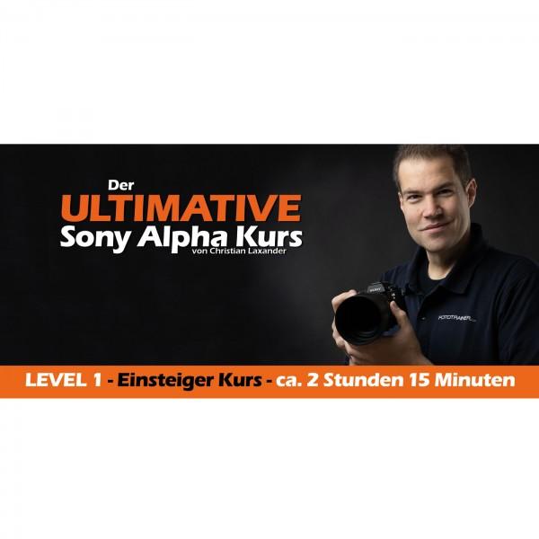 Der ULTIMATIVE Sony Alpha Kurs LEVEL 1