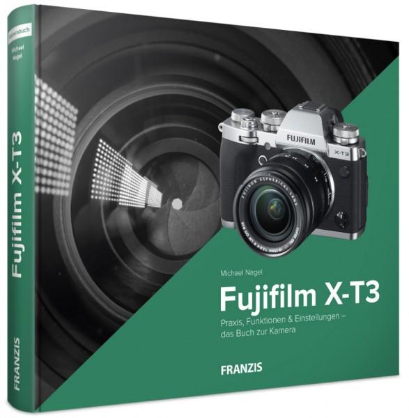 Buch: Fujifilm X-T3 - Das Kamerabuch