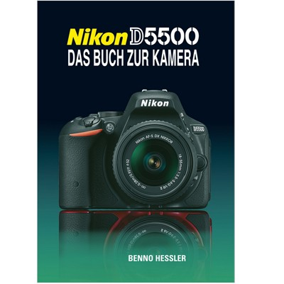 Buch: Nikon D5500 - Das Buch zur Kamera