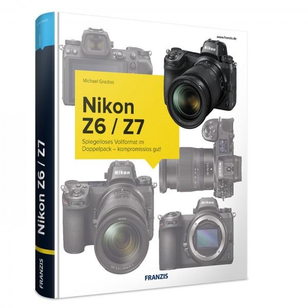 Buch: Nikon Z6 / Z7 - Das Kamerabuch