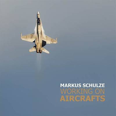 Buch: Working on Aircrafts, Markus Schulze **