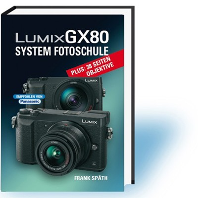 Buch: Lumix GX80 - System Fotoschule