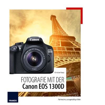 Buch: Fotografie mit der Canon EOS 1300D