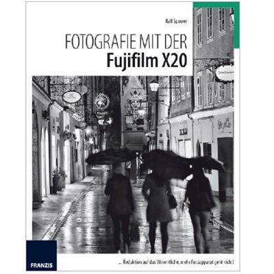 Buch: Fotografie mit der Fujifilm X20