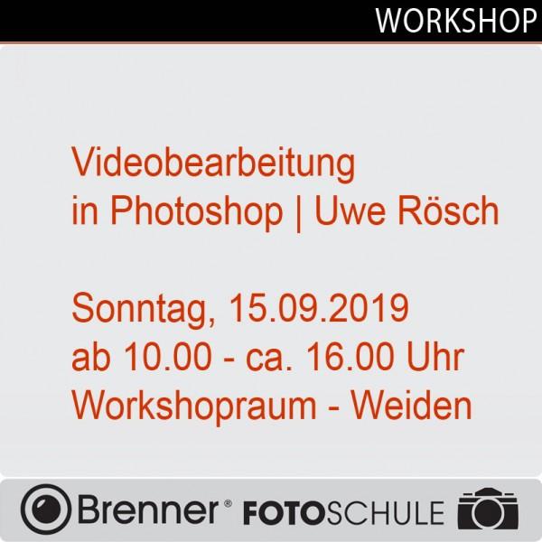 Workshop: Videobearbeitung in Photoshop, Uwe Rösch