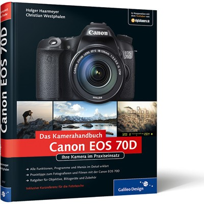 Buch: Das Kamerahandbuch Canon EOS 70D