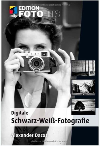 Buch: Digitale Schwarz-Weiß-Fotografie