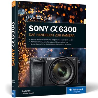 Buch: Sony alpha 6300, Das Handbuch zur Kamera