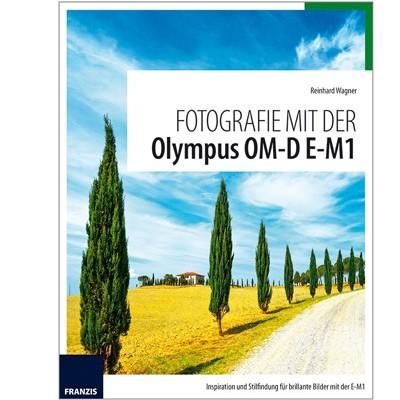 Buch: Fotografie mit der Olympus OM-D E-M1